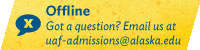 Chat with UAF Admissions - OFFLINE